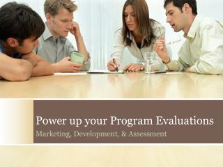 Power up your Program Evaluations