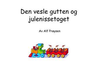 Av Alf Prøysen