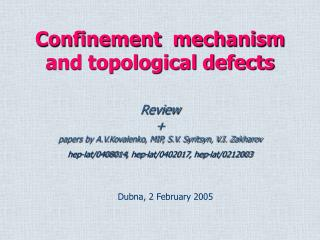 Confinement  mechanism and topological defects