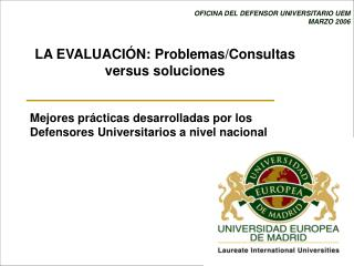 OFICINA DEL DEFENSOR UNIVERSITARIO UEM MARZO 2006