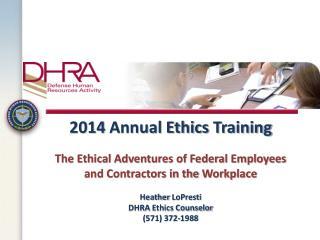 DHRA Ethics Officials