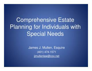 Comprehensiv e Estate Planning fo r Individual s with Specia l Needs