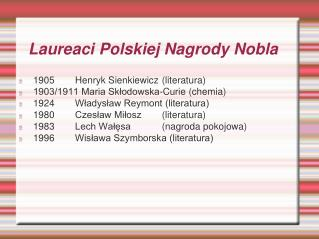 Laureaci Polskiej Nagrody Nobla
