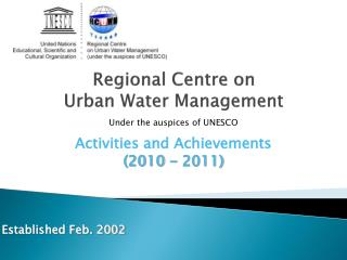 Activities and Achievements (2010 - 2011) Established Feb. 2002