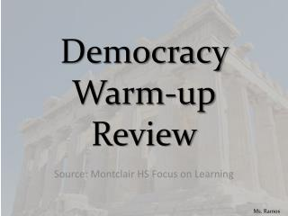Democracy Warm-up Review