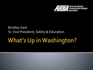 What's Up in Washington?
