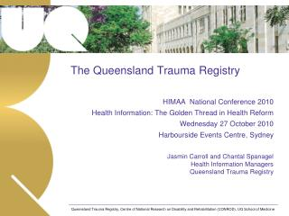 The Queensland Trauma Registry