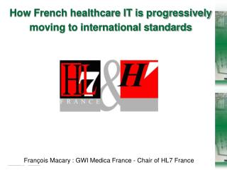 How French healthcare IT is progressively moving to international standards