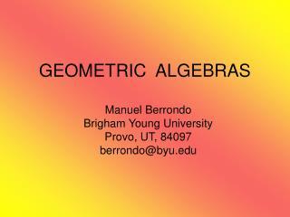 GEOMETRIC  ALGEBRAS
