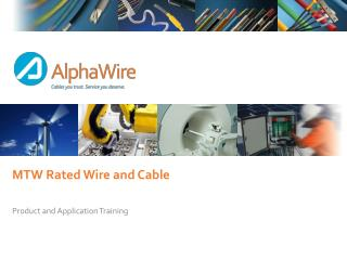 MTW Rated Wire and Cable