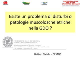 Esiste un problema di disturbi o patologie muscoloscheletriche nella GDO ?
