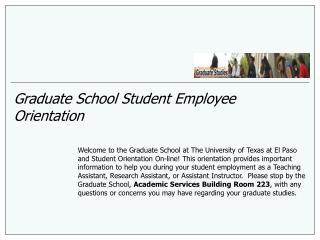 Graduate School Student Employee Orientation