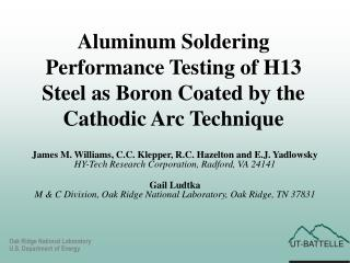 Aluminum Soldering Performance Testing of H13 Steel as Boron Coated by the Cathodic Arc Technique