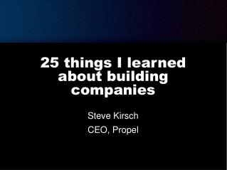 25 things I learned about building companies