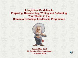 Joseph Mior, Ed.D Sir Sandford Fleming College December, 2003