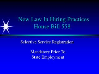 New Law In Hiring Practices  House Bill 558