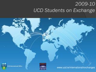 2009-10 UCD Students on Exchange