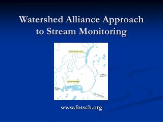 Watershed Alliance Approach to Stream Monitoring