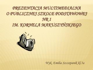 Wyk. Emilia Szczepanik kl.5a