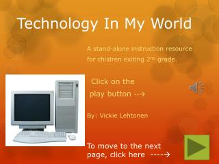 Technology In My World