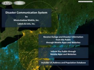 Disaster Communication System by Moonshadow Mobile, Inc. Labels & Lists, Inc.