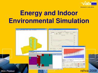Energy and Indoor Environmental Simulation