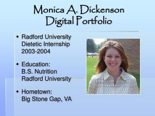 Monica A. Dickenson Digital Portfolio