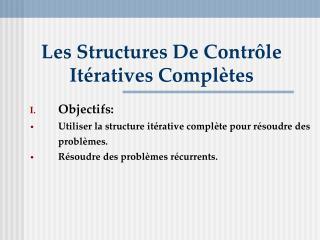 Les Structures De Contrôle Itératives Complètes