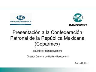 Presentación a la Confederación Patronal de la República Mexicana (Coparmex)