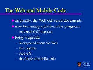 The Web and Mobile Code