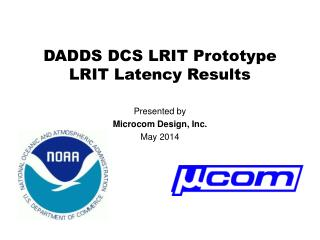 DADDS DCS LRIT Prototype LRIT Latency Results