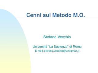Cenni sul Metodo M.O.
