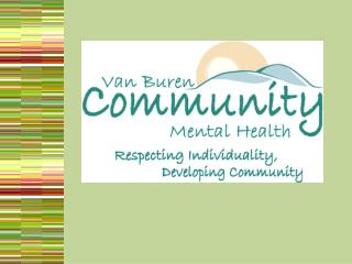 Van Buren Community Mental Health Authority      Overview