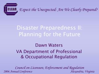 Disaster Preparedness II:  Planning for the Future