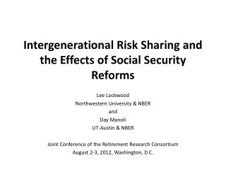 Intergenerational Risk Sharing and the Effects of Social Security  Reforms