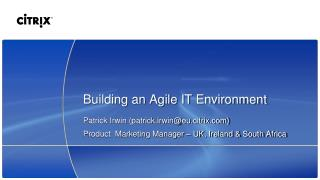 Building an Agile IT Environment