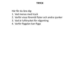 TRYCK