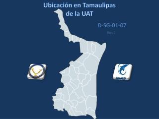 Ubicación en Tamaulipas  de la UAT
