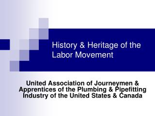 History & Heritage of the Labor Movement