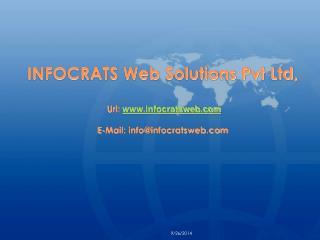 INFOCRATS Web Solutions Pvt Ltd,  Url:  infocratsweb E-Mail: info@infocratsweb
