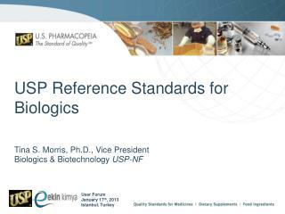USP Reference Standards for Biologics