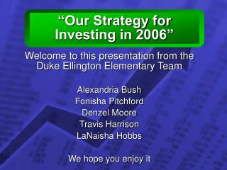"""Our Strategy for Investing in 2006"""