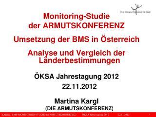 Monitoring-Studie der ARMUTSKONFERENZ Umsetzung der BMS in Österreich