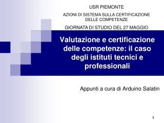 Valutazione e certificazione delle competenze: il caso degli istituti tecnici e professionali