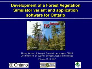 Development of a Forest Vegetation Simulator variant and application software for Ontario