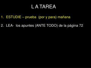 L  A TAREA