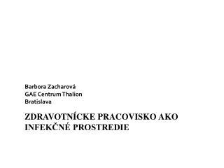 Barbora Zacharová GAE Centrum Thalion Bratislava