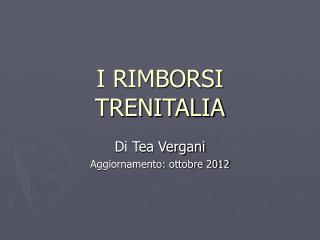 I RIMBORSI TRENITALIA