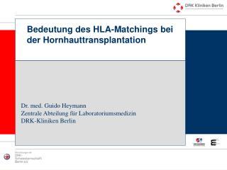 Bedeutung des HLA-Matchings bei der Hornhauttransplantation