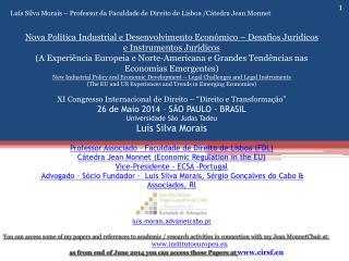 Luís Silva Morais – Professor da Faculdade de Direito de Lisboa /Cátedra Jean Monnet